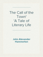 The Call of the Town A Tale of Literary Life