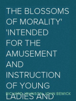The Blossoms of Morality Intended for the Amusement and Instruction of Young Ladies and Gentlemen