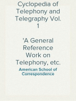 Cyclopedia of Telephony and Telegraphy Vol. 1 A General Reference Work on Telephony, etc. etc.