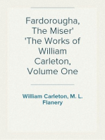 Fardorougha, The Miser The Works of William Carleton, Volume One