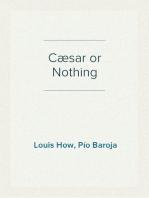 Cæsar or Nothing