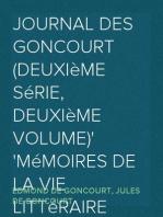 Journal des Goncourt (Deuxième série, deuxième volume) Mémoires de la vie littéraire