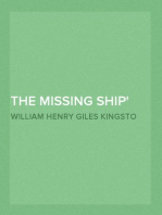 """The Missing Ship The Log of the """"Ouzel"""" Galley"""