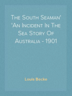 The South Seaman An Incident In The Sea Story Of Australia - 1901