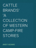 Cattle Brands A Collection of Western Camp-fire Stories