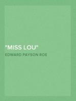 """Miss Lou"""
