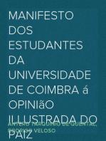 Manifesto dos Estudantes da Universidade de Coimbra á opinião illustrada do paiz