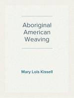 Aboriginal American Weaving
