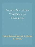 Follow My leader The Boys of Templeton