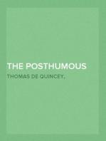 The Posthumous Works of Thomas De Quincey, Vol. 2