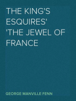 The King's Esquires The Jewel of France