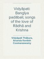 Vidyāpati: Bangīya padābali; songs of the love of Rādhā and Krishna