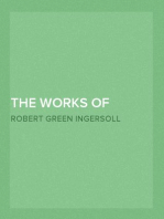 The Works of Robert G. Ingersoll, Vol. 8 (of 12) Dresden Edition—Interviews