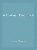 A Damaged Reputation