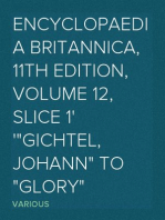 "Encyclopaedia Britannica, 11th Edition, Volume 12, Slice 1 ""Gichtel, Johann"" to ""Glory"""