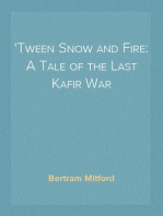 'Tween Snow and Fire