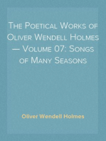 The Poetical Works of Oliver Wendell Holmes — Volume 07