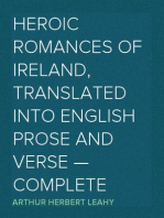 Heroic Romances of Ireland, Translated into English Prose and Verse — Complete