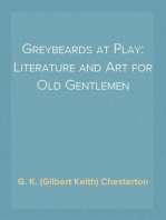 Greybeards at Play