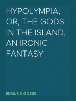 Hypolympia; Or, The Gods in the Island, an Ironic Fantasy