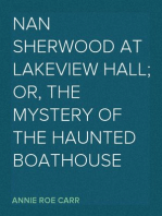 Nan Sherwood at Lakeview Hall; Or, The Mystery of the Haunted Boathouse
