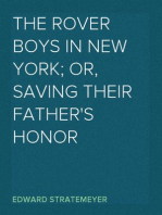 The Rover Boys in New York; Or, Saving Their Father's Honor
