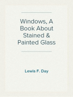 Windows, A Book About Stained & Painted Glass