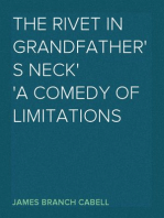 The Rivet in Grandfather's Neck A Comedy of Limitations