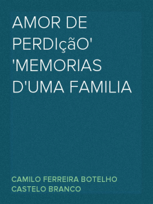 Amor de Perdição Memorias d'uma familia