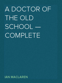 A Doctor of the Old School — Complete