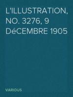 L'Illustration, No. 3276, 9 Décembre 1905