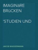 Imaginäre Brücken Studien und Aufsätze