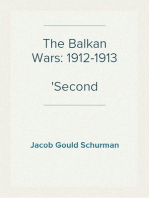 The Balkan Wars: 1912-1913 Second Edition