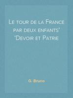 Le tour de la France par deux enfants Devoir et Patrie