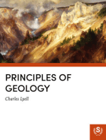 Principles of Geologyor, The Modern Changes of the Earth and its InhabitantsConsidered as Illustrative of Geology