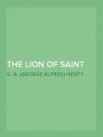 The Lion of Saint Mark A Story of Venice in the Fourteenth Century