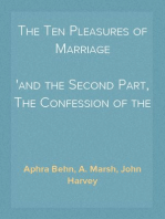 The Ten Pleasures of Marriage and the Second Part, The Confession of the New Married Couple