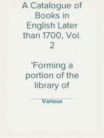 A Catalogue of Books in English Later than 1700, Vol. 2