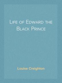Life of Edward the Black Prince