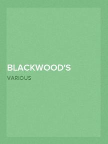 Blackwood's Edinburgh Magazine — Volume 55, No. 341, March, 1844
