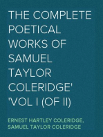 The Complete Poetical Works of Samuel Taylor Coleridge Vol I (of II)