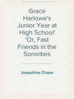 Grace Harlowe's Junior Year at High School Or, Fast Friends in the Sororities