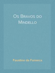 Os Bravos do Mindello Romance Historico
