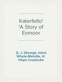 Katerfelto A Story of Exmoor