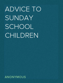 Advice to Sunday School Children