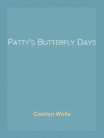 Patty's Butterfly Days
