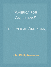 'America for Americans!' The Typical American, Thanksgiving Sermon