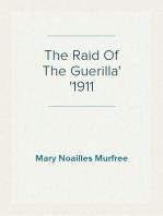 The Raid Of The Guerilla 1911