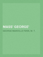 Mass' George A Boy's Adventures in the Old Savannah