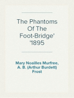 The Phantoms Of The Foot-Bridge 1895